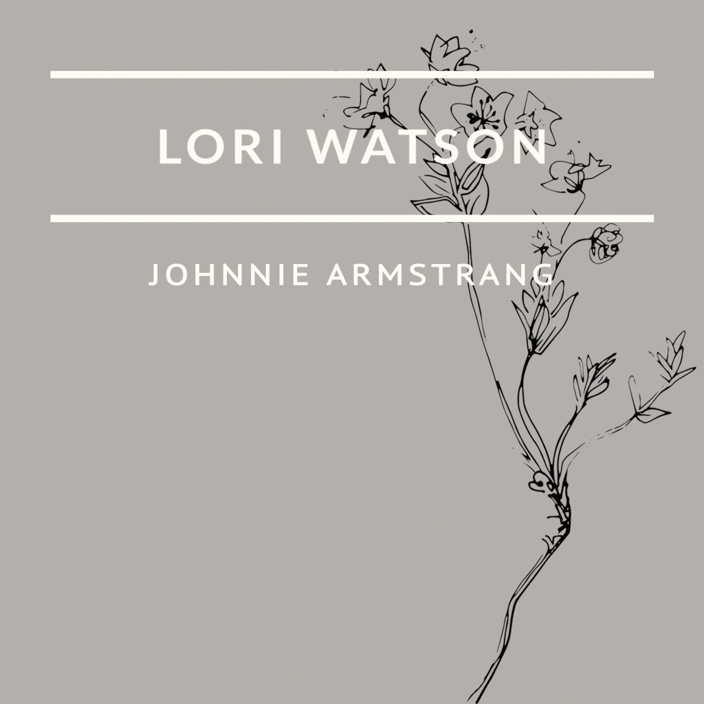 Lori Watson Johnnie Armstrang single cover 2017