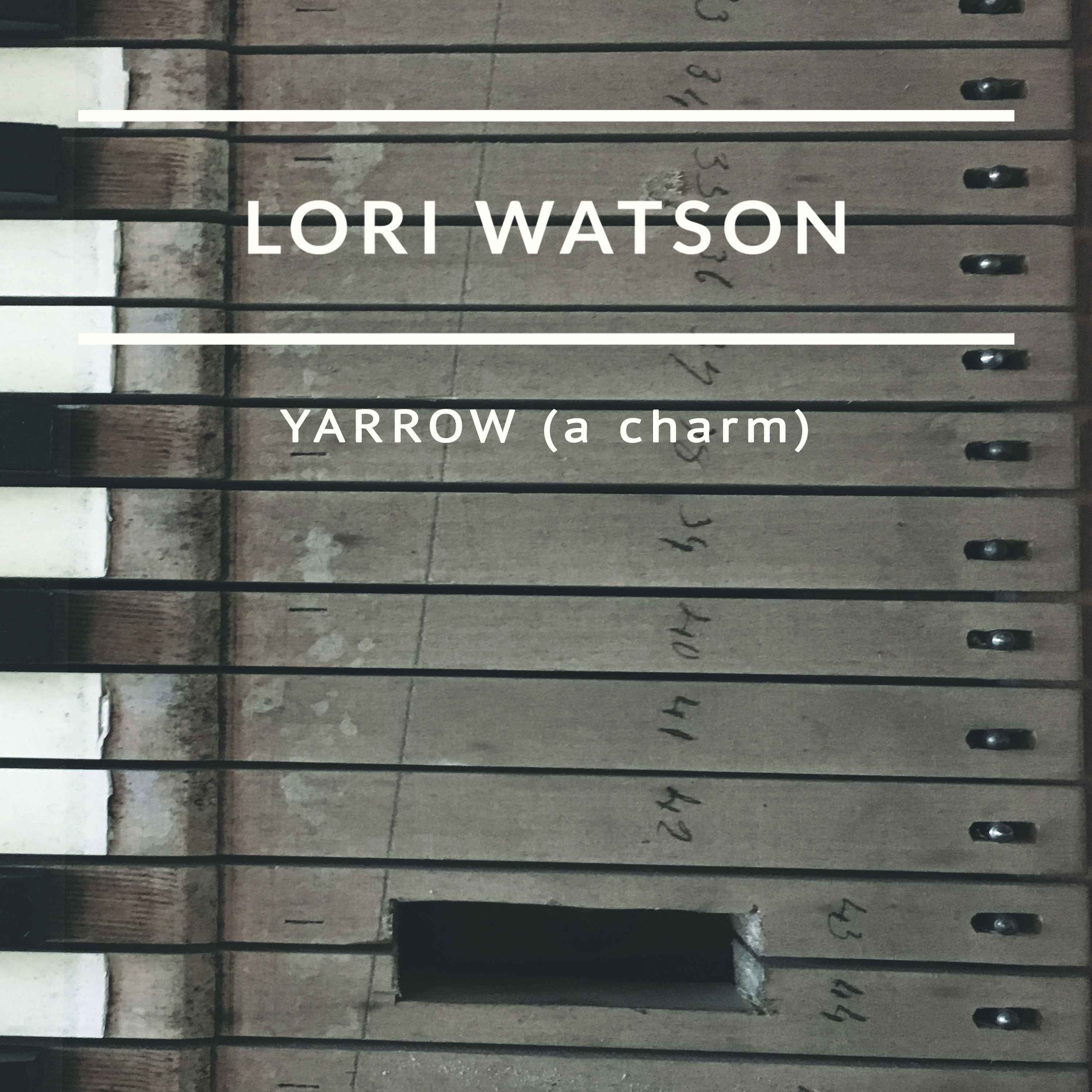 Lori Watson Yarrow (a charm) single cover 2017