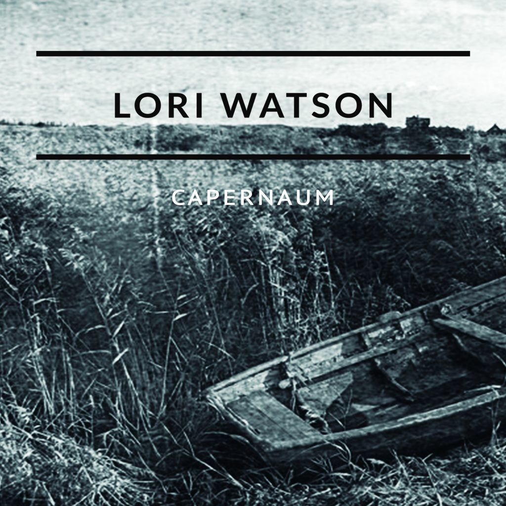 Lori Watson Capernaum single cover 2017