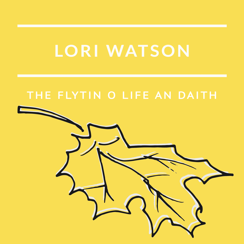 Lori Watson Flytin o Life an Daith single cover 2017