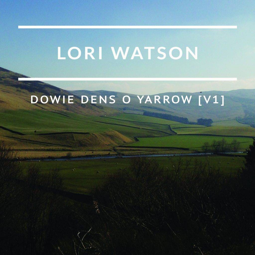 Lori Watson Dowie Dens o Yarrow [v1] single cover